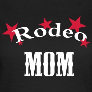 rodeo mum T-Shirts - Frauen T-Shirt