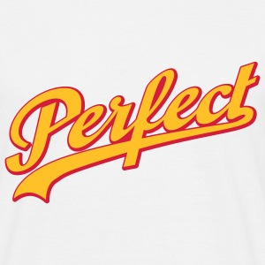 Perfect | Perfekt T-Shirts - Men's T-Shirt