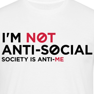 Im Not Anti Social 1 (2c)++ T-shirts - T-shirt herr