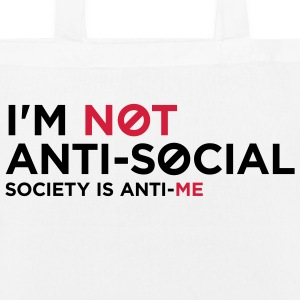 Im Not Anti Social 1 (2c)++ Bags  - EarthPositive Tote Bag