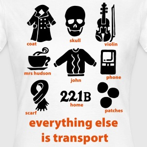 Everything else is transport T-Shirts - Women's T-Shirt