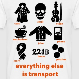 Everything else is transport T-Shirts - Männer T-Shirt