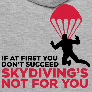 Sky Diving is not for you (2c)++ Pullover - Felpa con cappuccio premium da uomo