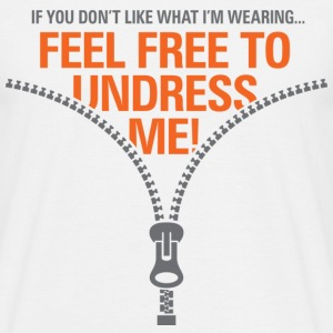 Free To Undress Me 1 (dd)++ T-Shirts - Men's T-Shirt