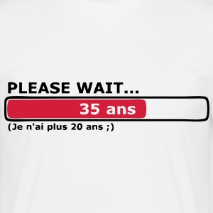 please wait 35 ans T-shirts - T-shirt Homme