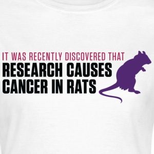 Research Causes Cancer 2 (dd)++ T-shirts - Vrouwen T-shirt