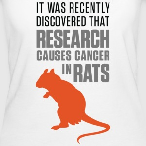 Research Causes Cancer 1 (dd)++ T-shirt - T-shirt ecologica da donna