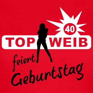 top_weib_40 T-Shirts - Frauen T-Shirt