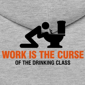 Work Is The Curse 2 (2c)++ Sweatshirts - Herre Premium hættetrøje