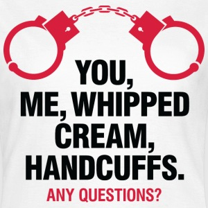 Whipped Cream And Handcuffs 2 (dd)++ T-Shirts - Frauen T-Shirt