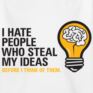Steal My Ideas 2 (dd)++ Kinder T-Shirts - Teenager T-Shirt