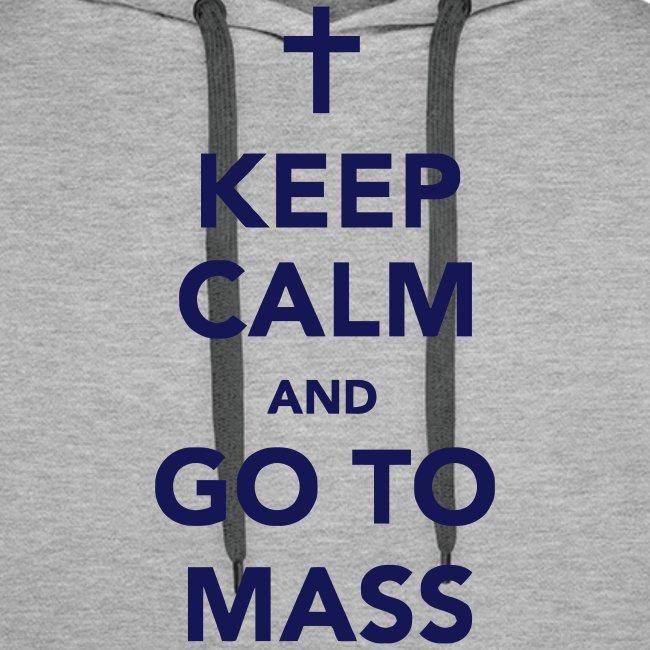 KEEP CALM...MASS