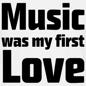 Music was my first Love T-shirts - Herre-T-shirt