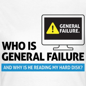 General Failure 2 (dd)++ T-shirts - Dame-T-shirt