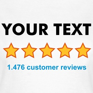 RATE YOURSELF with 5 STARS - CUSTOMIZE IT! - Frauen T-Shirt