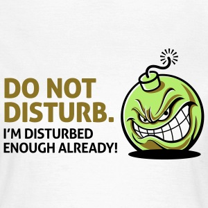 Do Not Disturb 2 (3c)++ T-shirt - Maglietta da donna