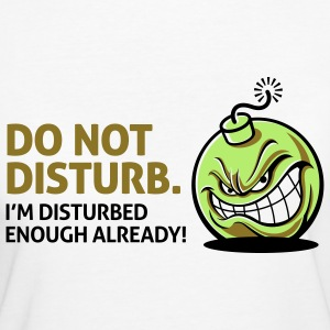 Do Not Disturb 2 (3c)++ T-shirts - Vrouwen Bio-T-shirt