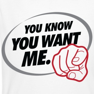 You Want Me 1 (dd)++ T-shirts - T-shirt bio Homme
