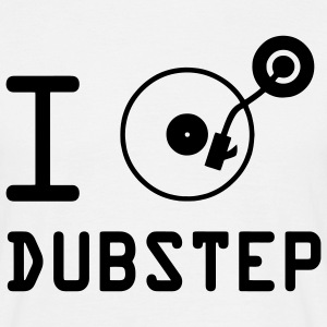 I play Dubstep / I love Dubstep / DJ  Vinyl T-Shirts - Männer T-Shirt