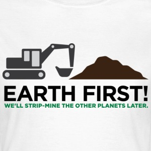 Earth First 2 (dd)++ Camisetas - Camiseta mujer