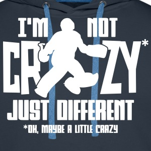 I'm Not Crazy (field hockey) Hoodies & Sweatshirts - Men's Premium Hoodie