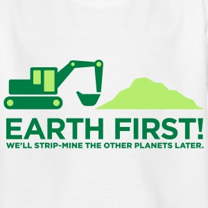 Earth First 2 (2c)++ Kinder T-Shirts - Teenager T-Shirt