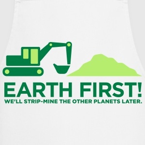 Earth First 2 (2c)++  Aprons - Cooking Apron