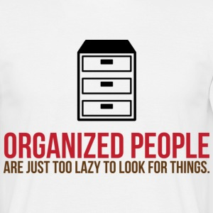 Organized People 2 (dd)++ T-shirts - Mannen T-shirt