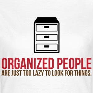 Organized People 2 (dd)++ T-shirts - Dame-T-shirt
