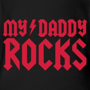 My Daddy rocks Baby Body - Baby Bio-Kurzarm-Body