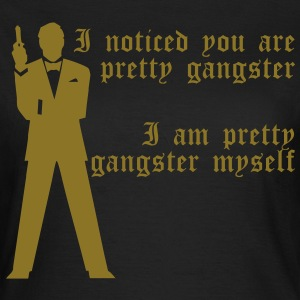 Pretty Gangster T-skjorter - T-skjorte for kvinner