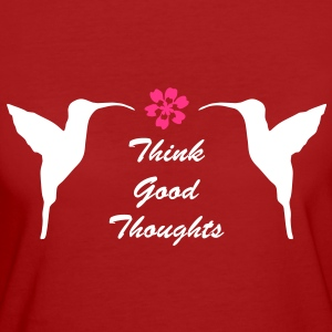 Bonnes Pensées - Think Good Thoughts - T-shirt Bio Femme