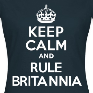 Keep Calm and Rule Britannia - Women's T-Shirt