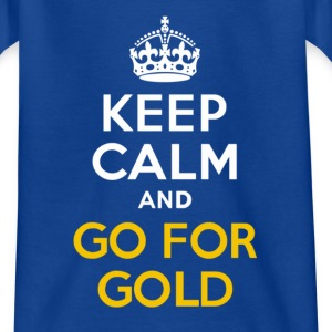 Keep Calm and Go for Gold - Teenage T-shirt