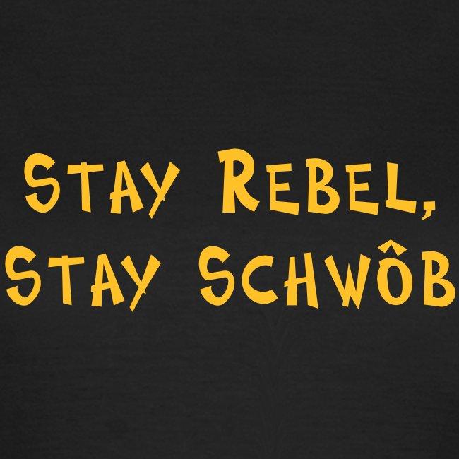 Stay rebel, stay Schwob - Häs für Mädle