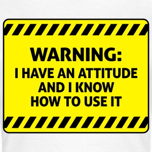 Attitude Warning 2 (2c)++ T-Shirts - Women's T-Shirt