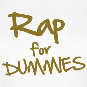 Rap for Dummies T-shirts - T-shirt dam