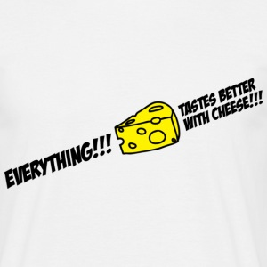 Everything tastes better with cheese T-shirts - Mannen T-shirt