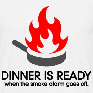 Dinner Is Ready 1 (dd)++ T-Shirts - Men's T-Shirt