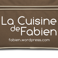 ~ La Cuisine de Fabien