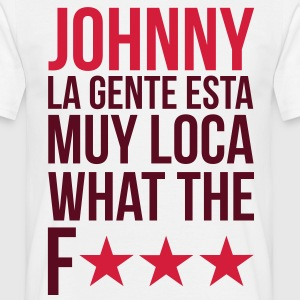 Johnny - WTF T-Shirts - Männer T-Shirt