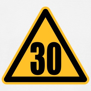 Warning 30 | Achtung 30 T-Shirts - Men's T-Shirt