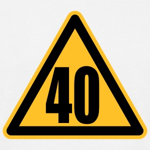 Warning 40 | Achtung 40 T-Shirts - T-shirt Homme