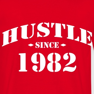 hustle since 1982 - Männer T-Shirt