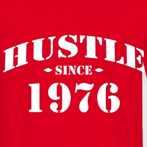hustle since 1976 - Männer T-Shirt