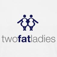 Design ~ TWO FAT LADIES