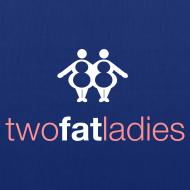 Design ~ TWO FAT LADIES BAG