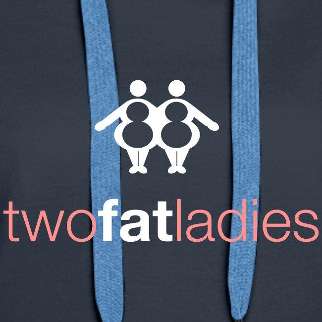 TWO FAT LADIES HOODIE