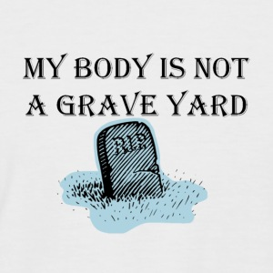 Vegan.  My Body Is Not A Graveyard - Men's Baseball T-Shirt