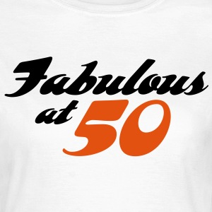 Fabulous At 50 (2c) T-Shirts - Frauen T-Shirt